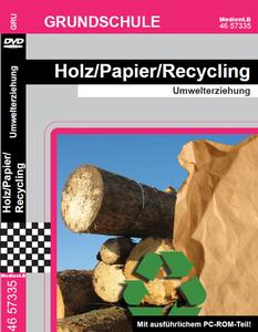 Holz/ Papier/ Recycling